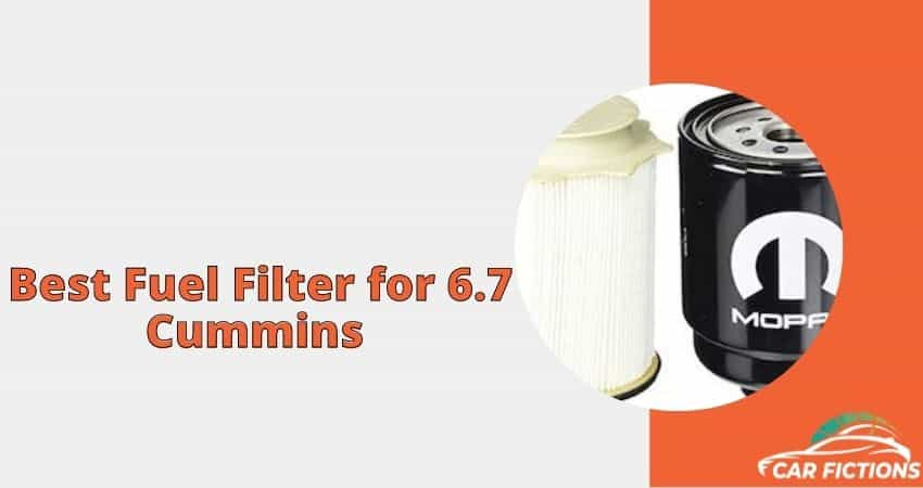 Best Fuel Filter for 6.7 Cummins