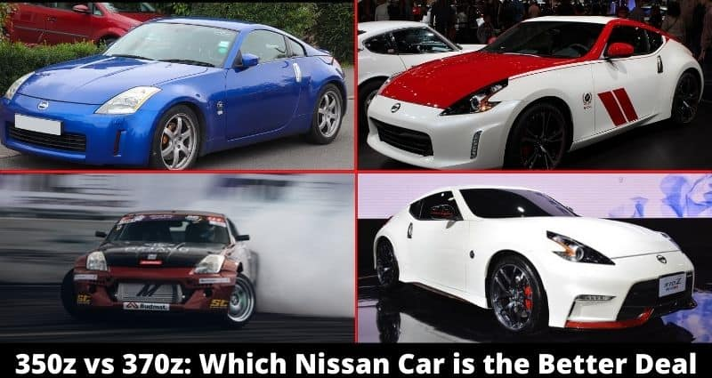 350z vs 370z Which Nissan Car is the Better Deal